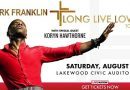 YOUR CHANCE TO WIN TICKETS TO KIRK FRANKLIN'S THE LONG LIVE LOVE TOUR@LAKEWOOD CIVIC AUDITORIUM!