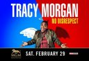 YOUR CHANCE TO WIN TICKETS TO TRACY MORGAN'S 'NO DISRESPECT' TOUR@MGM NORTHFIELD PARK